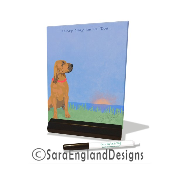 Dry Erase Tile - Every Day Has Its Dog